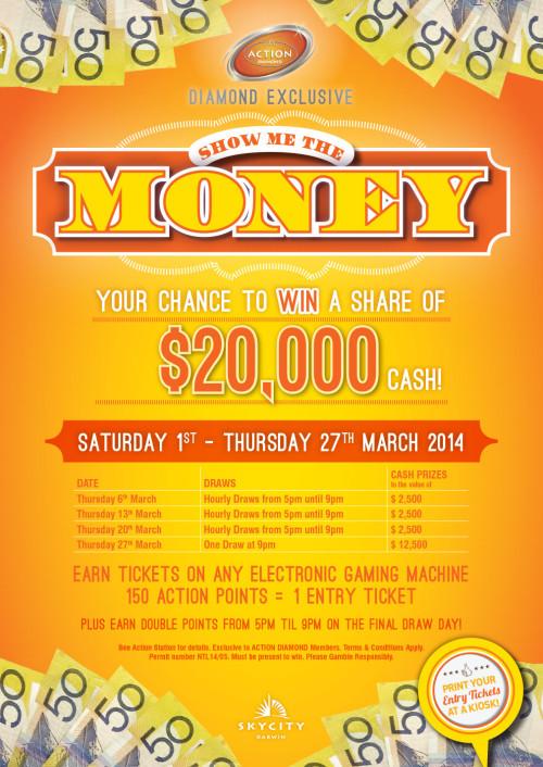 Skycity Show Me The Money Action Diamond poster